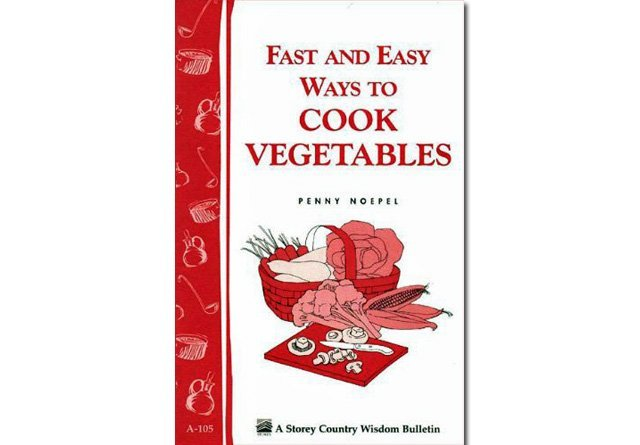 Fast and Easy Ways to Cook Vegetables