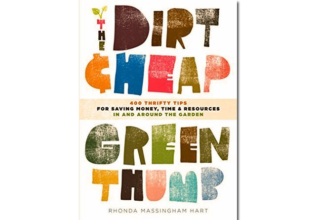 The Dirt-Cheap Green Thumb