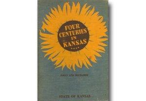 Four Centuries in Kansas